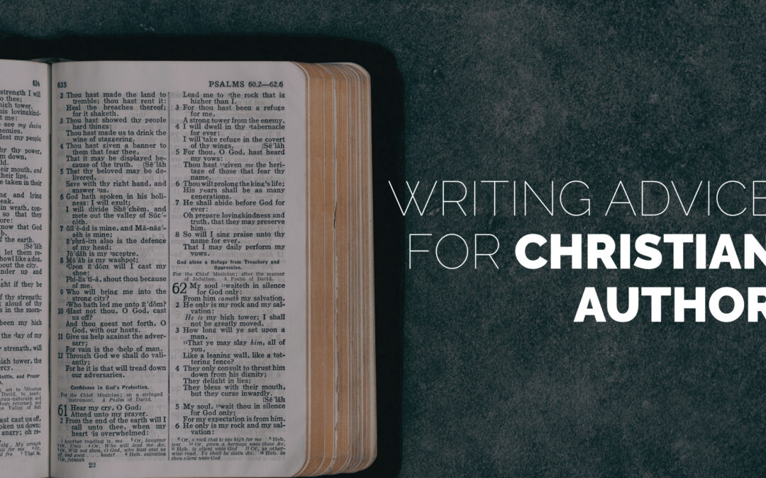 Writing Advice for Christian Authors