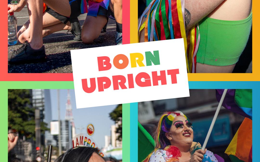 Born Upright